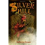 Silver Hill (The Adventures of Jack Brenin)by Catherine Cooper