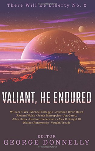 valiant-he-endured-17-sci-fi-myths-of-insolent-grit-volume-2