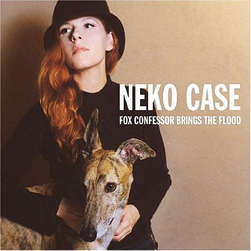 Neko Case - Fox Confessor Brings the Flood (Bonus Disc Version) - Zortam Music