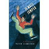 The Wall Jumper (Phoenix Fiction)by Peter Schneider