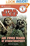 Star Wars Are Ewoks Scared of Stormtr...