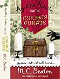 M.C. Beaton Agatha Raisin and the Curious Curate