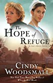The Hope of Refuge: A Novel (An Ada's House Novel, Book #1)