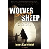 Wolves Among Sheepby James Kostelniuk