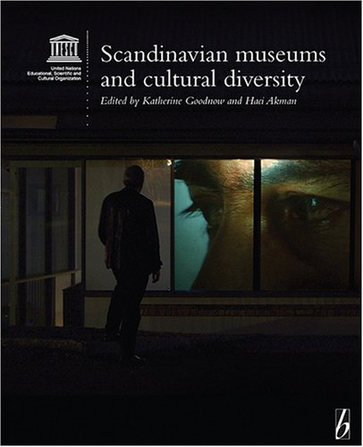 Scandinavian Museums and Cultural Diversity (Museums and Diversity)