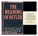 Meaning of Hitler (0297775723) by Haffner, Sebastian
