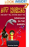 Children's Book: Act Normal And Don't...