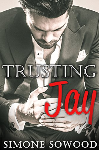 When money can't buy you love, how far would you go to get what you most desire?  Billionaire's Secret: Trusting Jay by Simone Sowood