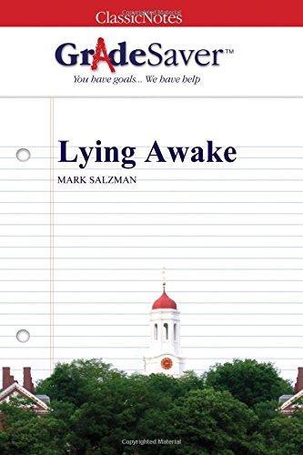 GradeSaver (TM) ClassicNotes: Lying Awake
