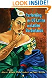 Performing the US Latina and Latino Borderlands