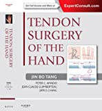 img - for Tendon Surgery of the Hand: Expert Consult - Online and Print, 1e book / textbook / text book