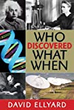 img - for Who Discovered What When? book / textbook / text book