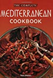 The Complete Mediterranean Cookbook (0804840032) by Mallos, Tess