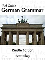 iRef Guides: German Grammar, Kindle Edition by Wardja Press