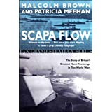 Scapa Flow - The Story of Britain's Greatest Naval Anchorage in Two World Warsby Malcolm Brown
