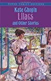 Lilacs and Other Stories (Dover Thrift Editions)