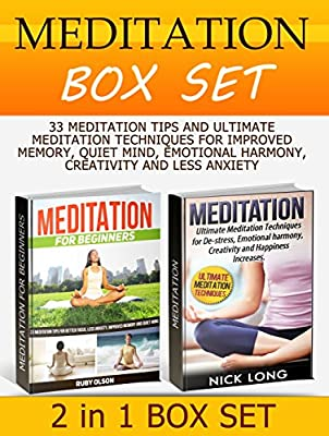 Meditation Box Set: 33 Meditation Tips and Ultimate Meditation Techniques for Improved Memory, Quiet Mind, Emotional Harmony, Creativity and Less Anxiety ... Marcus Aurelius) (English Edition)