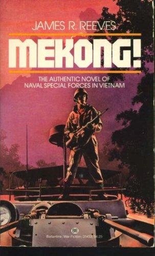 Mekong!, JAMES R. REEVES