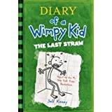 Diary of a Wimpy Kid # 3 - The Last Strawby Jeff Kinney