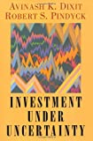 img - for Investment under Uncertainty by Avinash K. Dixit (1994-01-10) book / textbook / text book