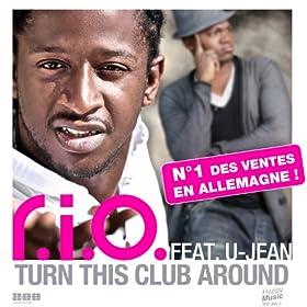 Turn This Club Around (feat. U-Jean) - EP