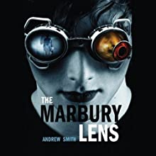The Marbury Lens (       UNABRIDGED) by Andrew Smith Narrated by Mark Boyett