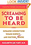 Screaming to be Heard: Hormonal Conne...
