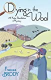 Dying In The Wool: Number 1 in series (Kate Shackleton series)