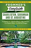 Frommers EasyGuide to Charleston, Savannah and St. Augustine (Easy Guides)