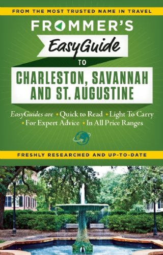 Frommer's 2015 Easyguide to Charleston and Savannah (Easy Guides)
