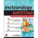 Meteorology Demystifiedby Stan Gibilisco