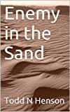 img - for Enemy in the Sand book / textbook / text book