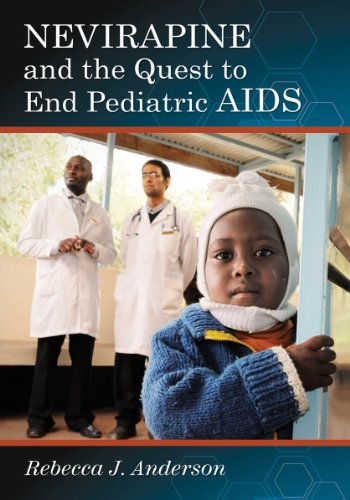 Nevirapine And The Quest To End Pediatric Aids front-492741