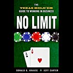 No Limit: The Texas Hold 'Em Guide to Winning in Business | Donald G. Krause,Jeff Carter
