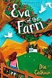 img - for Eva of the Farm by Calhoun, Dia (2012) Hardcover book / textbook / text book