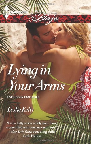Image of Lying in Your Arms (Harlequin Blaze\Forbidden Fantasies)