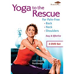 Yoga to the Rescue for Pain-Free Back, Neck & Shoulders