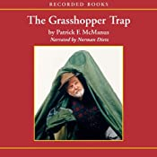 The Grasshopper Trap | [Patrick McManus]
