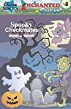 Spooky Checkmates! (Enchanted Chess) (Volume 4)