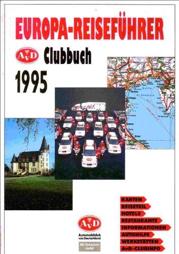 Europa-Reiseführer. AvD Clubbuch 1995
