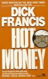 Hot Money (0449212408) by Dick Francis