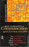 Key concepts in communication and cultural studies /