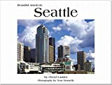 Beautiful America's Seattle (089802708X) by Donnelly, Terry
