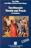 Image de Tanztherapie. Theorie und Praxis. Ein Handbuch