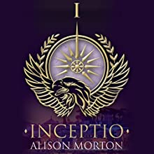 Inceptio: Roma Nova 1 Audiobook by Alison Morton Narrated by Caitlin Thorburn