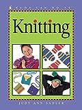 Knitting (Kids Can Do It)