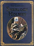 The Complete Sherlock Holmes (Collector's Library Editions) Sir Arthur Conan Doyle