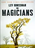 The Magicians (Turtleback School & Library Binding Edition) (0606147845) by Grossman, Lev