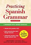 img - for Practising Spanish Grammar: A Workbook, Second Edition (Spanish Edition) book / textbook / text book