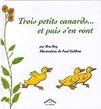 """Afficher """"Trois petits canards... et puis s'en vont"""""""